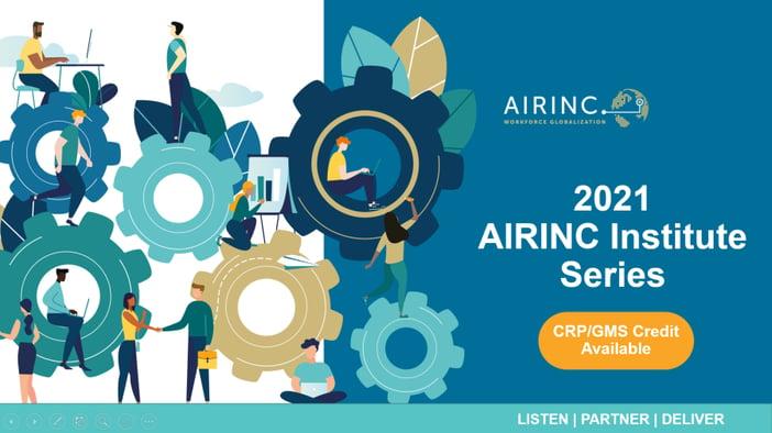 2021 AIRINC Institute Series