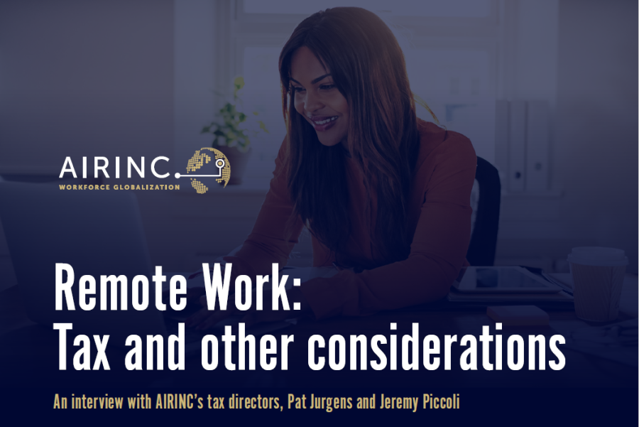 Remote Work - Tax and other considerations from AIRINC Tax Directors