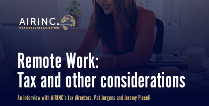 Remote Work: Tax and other considerations [Download]